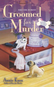 Groomed For Murder - Annie Knox