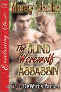 The Blind Werewolf Assassin - Marcy Jacks