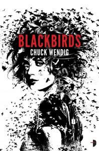 Blackbirds (Miriam Black, #1) - Chuck Wendig