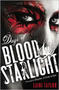 Days of Blood and Starlight -