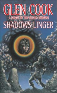 Shadows Linger - Glen Cook