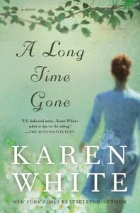 A Long Time Gone - Karen White