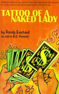 Tattoo of a Naked Lady - B.D. Kwiatek