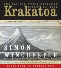 Krakatoa: The Day the World Exploded: August 27, 1883 - Simon Winchester
