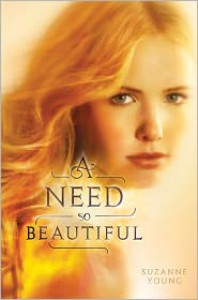 A Need So Beautiful  - Suzanne Young