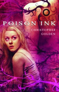 Poison Ink - Christopher Golden