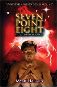 Seven Point Eight : The Second Chronicle - Marie Harbon