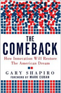 The Comeback: How Innovation Will Restore the American Dream - Gary Shapiro, Mark Cuban