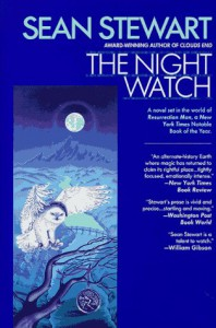 The Night Watch - Sean Stewart