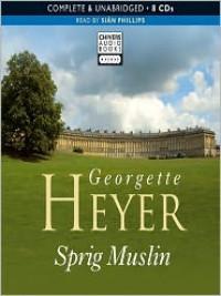 Sprig Muslin (MP3 Book) - Sian Phillips, Georgette Heyer