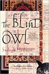 The Blind Owl - Sadegh Hedayat