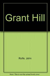 Grant Hill - Scott Gramling, John Rolfe