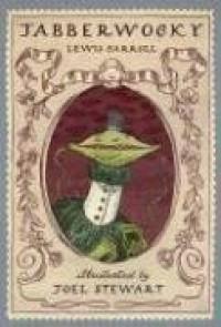 Jabberwocky - Lewis Carroll, Joel Stewart