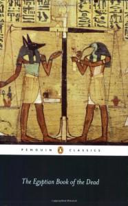 The Egyptian Book of the Dead - E.A. Wallis Budge, Robert P. Winston, John Romer