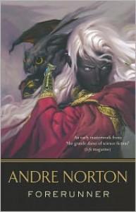 Forerunner (Forerunner Series #4) - Andre Norton