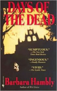 Days of the Dead - Barbara Hambly