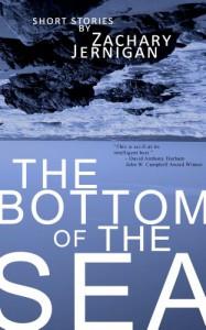 The Bottom Of The Sea - Zachary Jernigan