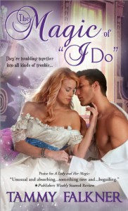 "The Magic of ""I Do"" - Tammy Falkner"