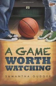 A Game Worth Watching - Samantha Gudger