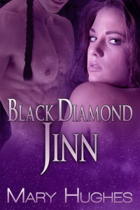 Black Diamond Jinn (A Hot SF/Fantasy Novella) - Mary Hughes