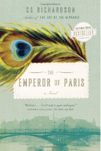 The Emperor of Paris - CS Richardson
