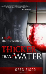Thicker Than Water - Greg Sisco