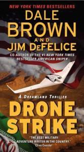 Drone Strike - Dale Brown, Jim DeFelice