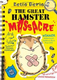 The Great Hamster Massacre - Katie Davies, Hannah Shaw