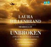 Unbroken: A World War II Story of Survival, Resilience and Redemption - Edward Herrmann, Laura Hillenbrand