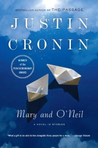 Mary and O'Neil: A Novel in Stories - Justin Cronin