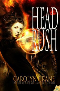 Head Rush (The Disillusionists Trilogy, #3) - Carolyn Crane,  Rebecca Wisocky