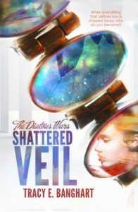 Shattered Veil (The Diatous Wars) - Tracy E. Banghart