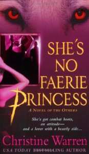 She's No Faerie Princess (The Others, Book 10) - Christine Warren