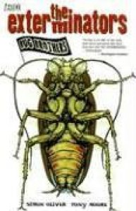The Exterminators, Vol. 1: Bug Brothers - Simon Oliver, Tony Moore