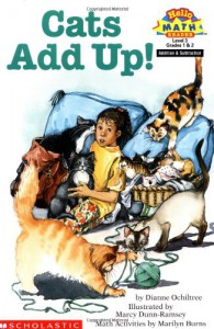 Cats Add Up! (Hello Reader! Math Level 3) - Dianne Ochiltree