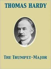 The Trumpet-Major (Oxford World's Classics) - Thomas Hardy