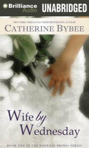 Wife by Wednesday  - Catherine Bybee, Tanya Eby