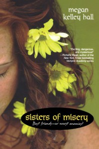 Sisters of Misery - Megan Kelley Hall