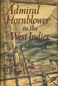 Admiral Hornblower in the West Indies - C.S. Forester