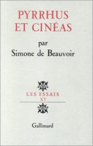 Pyrrhus and Cinéas - Simone de Beauvoir