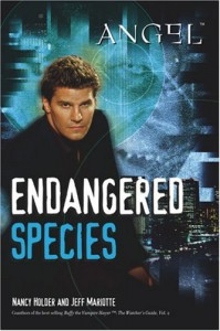Endangered Species  - Nancy Holder, Jeff Mariotte, Joss Whedon