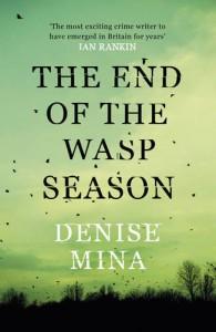 End of the Wasp Season - Denise Mina