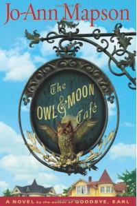The Owl & Moon Cafe - Jo-Ann Mapson