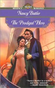 The Prodigal Hero (Signet Regency Romance) - Nancy Butler