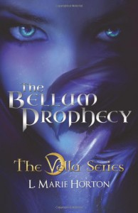 The Bellum Prophecy: 1 (The Vella Series) - L Marie Horton