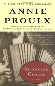 Accordion Crimes - Annie Proulx