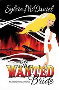 The Wanted Bride - Sylvia McDaniel