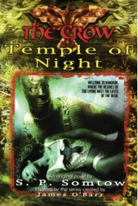 The Crow: Temple of Night - S.P. Somtow, James O'Barr