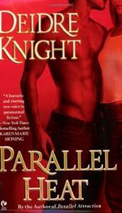 Parallel Heat - Deidre Knight