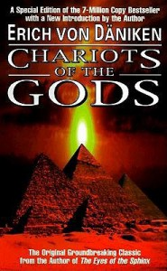 Chariots of the Gods - Erich von Däniken
